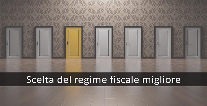 scelta del migliore regime fiscale