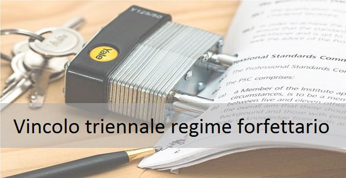 vincolo triennale regime forfettario