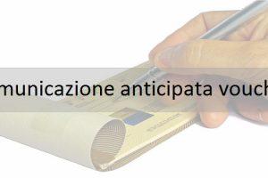 comunicazione anticipata voucher