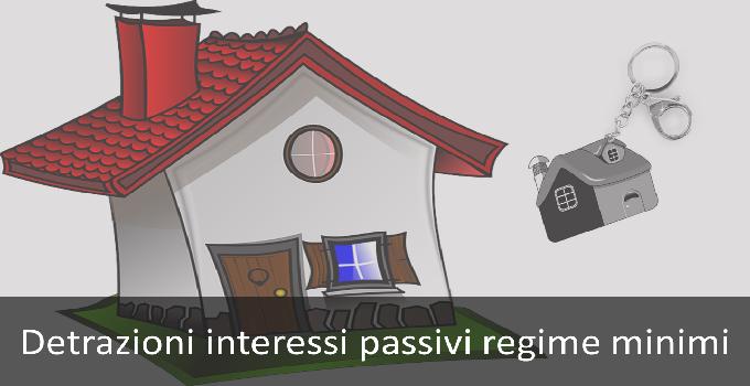 detrazioni interessi passivi regime minimi