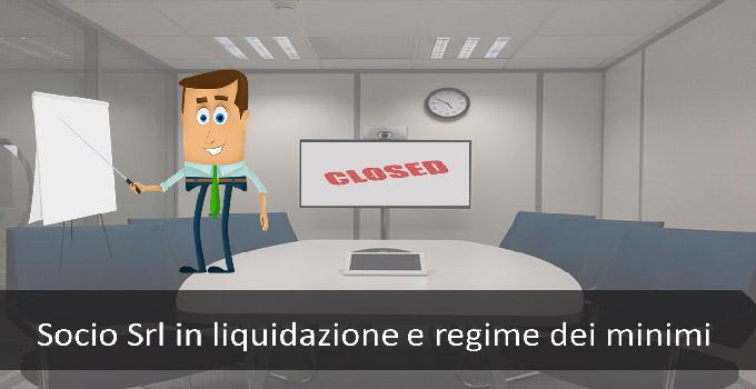 socio srl in liquidazione e regime dei minimi