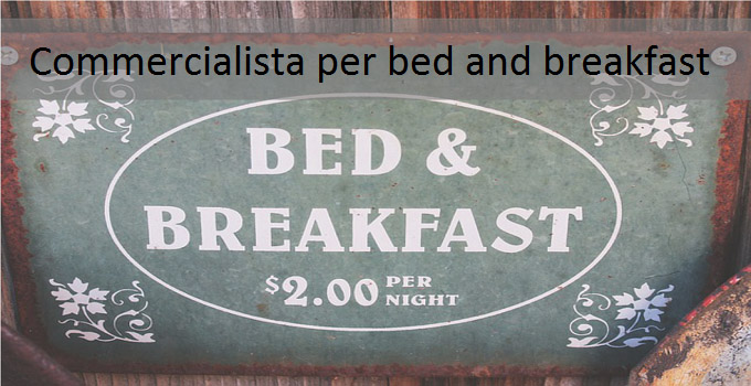 Commercialista per bed and breakfast