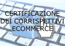 certificazione dei corrispettivi ecommerce