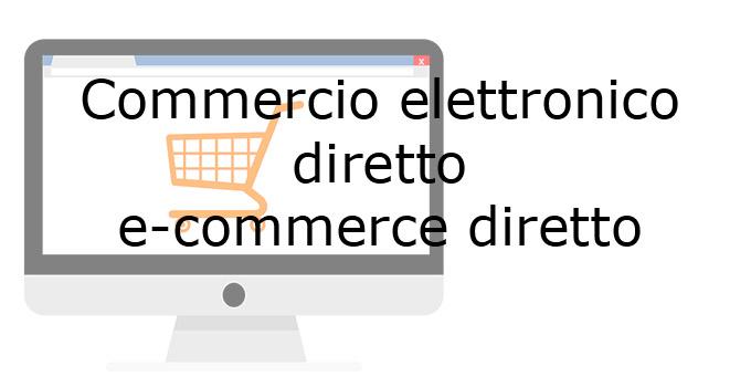 commercio elettronico diretto e-commerce diretto